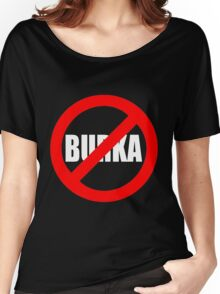 Banned Burka - Text Only Women's Relaxed Fit T-Shirt