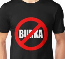 Banned Burka - Text Only Unisex T-Shirt