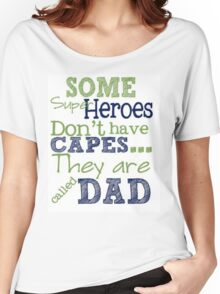 Dad Super Heroes - Fathers Day Women's Relaxed Fit T-Shirt