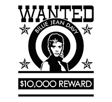 Billie Jean WANTED Photographic Print