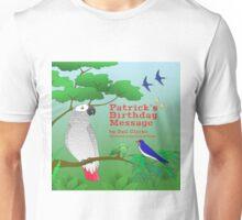 Patrick's Birthday Message Unisex T-Shirt