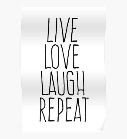 live love laugh repeat Poster
