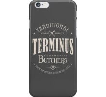 Terminus Butchers (light) iPhone Case/Skin