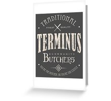 Terminus Butchers (light) Greeting Card
