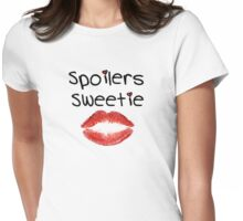 Spoilers Sweetie ( Clothing & Stickers ) Womens Fitted T-Shirt
