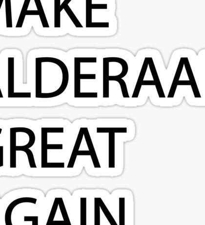 Make Alderaan Great Again Sticker