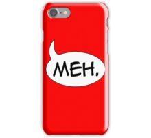Meh. iPhone Case/Skin