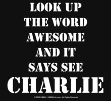 Look Up The Word Awesome - White Text by cmmei