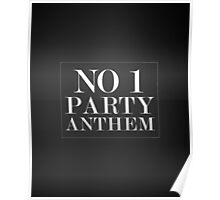 No 1 Party Anthem Poster