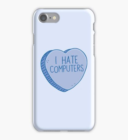 I HATE COMPUTERS heart candy iPhone Case/Skin
