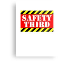 Safety third Metal Print
