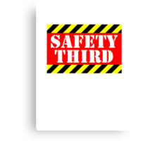 Safety third Canvas Print