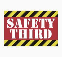 Safety third by digerati