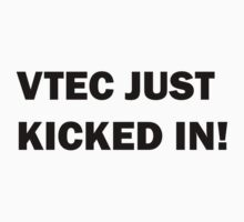 VTEC JUST KICKED IN! by Adam Wills