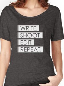 Write, Shoot, Edit, Repeat. Women's Relaxed Fit T-Shirt