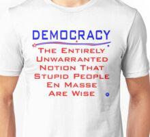 Democracy - A Definition Unisex T-Shirt