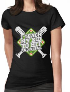 Hit And Steal Womens Fitted T-Shirt