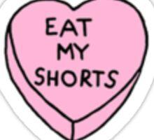 Eat my Shorts <3 Sticker
