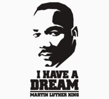 MARTIN LUTHER KING - I HAVE A DREAM by davisma