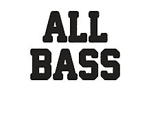 All Bass / No Treble 1/2, All About That Bass Best Friends T Shirts, Bff, Besties, Matching Shirts Photographic Print