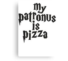 My Patronus Is Pizza, Funny Harry Potter Pizza Shirt, Quote Canvas Print
