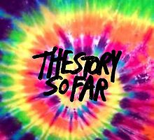 The Story So Far - Tie Dye by Ofthesoul92