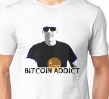 West Stand Jim - Bitcoin Addict Unisex T-Shirt