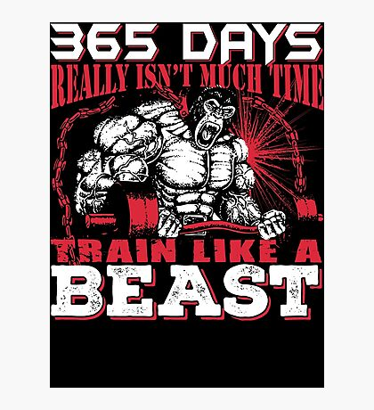 365 days Gym T-shirt Photographic Print