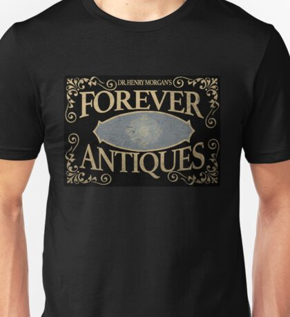 Dr Henry Morgan's FOREVER Antiques  Unisex T-Shirt