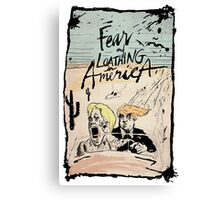 Fear and Loathing in America Canvas Print
