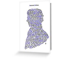 Sherlock in his own words Greeting Card