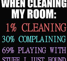 WHEN CLEANING MY ROOM by Divertions