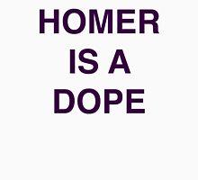 """Homer Is A Dope"" Unisex T-Shirt"
