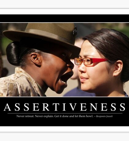 Assertiveness: Inspirational Quote and Motivational Poster Sticker