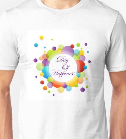 International Day of Happiness Unisex T-Shirt