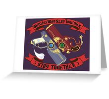 Slay Together, Stay Together - Bayonetta & Jeanne Greeting Card