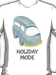 Camper Van \ Holiday Mode T-Shirt