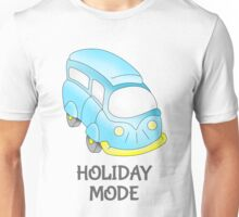 Camper Van \ Holiday Mode Unisex T-Shirt