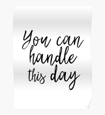You can handle this day Poster