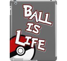 Poke-Ball is Life iPad Case/Skin