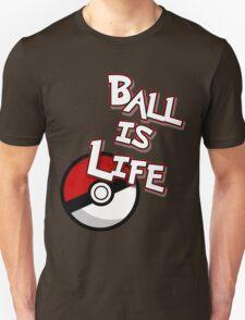 Poke-Ball is Life Unisex T-Shirt