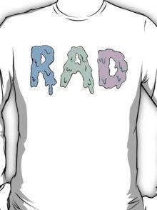 r a d  T-Shirt