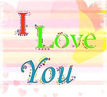 I Love You by Fran Riley