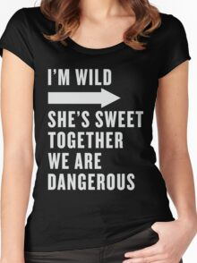 I'm Wild She's Sweet Together We Are Dangerous Best Friends Shirts White Ink - Bff, besties quotes Women's Fitted Scoop T-Shirt
