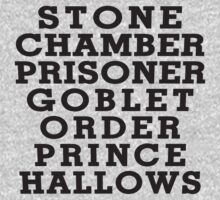 Stone Chamber Prisoner Goblet Order Prince Hallows - Harry Potter Books, List of Harry Potter Books, Harry Potter Shirt by ABFTs