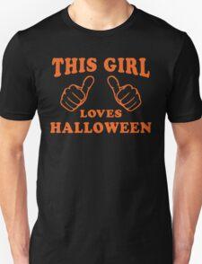 This Girl Loves Halloween - Halloween Shirt, Fall Fashion, Orange, Thumbs Unisex T-Shirt