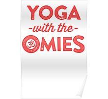 Yoga With The Omies - Yoga Top, Funny Yoga Quote, Red Ink Poster