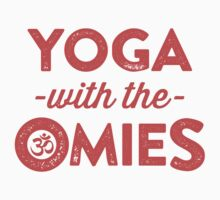 Yoga With The Omies - Yoga Top, Funny Yoga Quote, Red Ink by Tradecraft Apparel