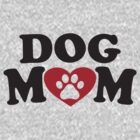 Dog Mom - Paw Print Red Heart Dog Lovers Shirt by ABFTs