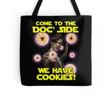 Come to the Doc' Side Tote Bag